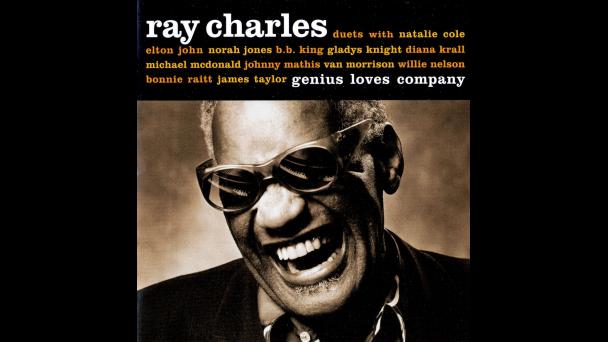 Ray Charles Genius Loves Company Ray Charles Natalie Cole Bonnie Raitt