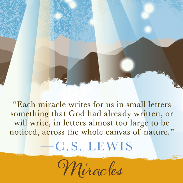 From Miracles By C S Lewis Miracles Scripture Signs Cs Lewis Quotes