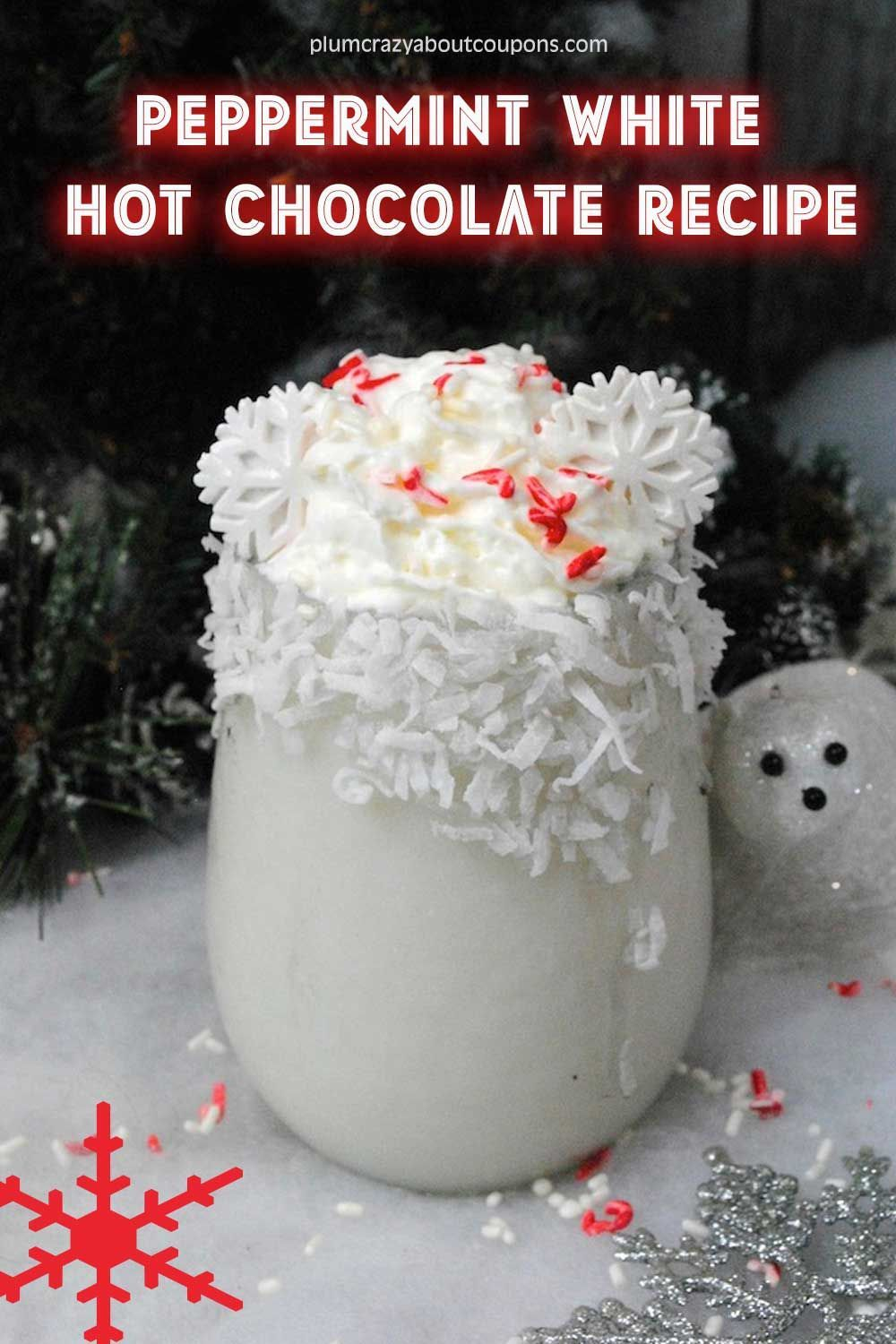 Peppermint White Hot Cocoa #hotchocolaterecipe