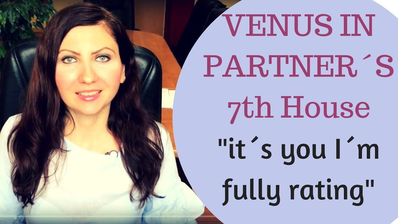 Venus In Partner S 7th House In Synastry Venus Relationships Astrology Relationship Astrology Planet Signs Venus