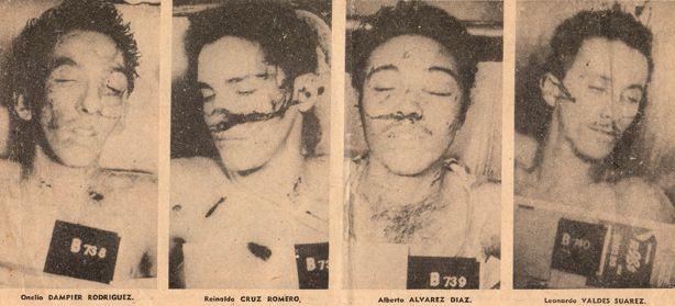 1958- Onelio Dampier, Reinaldo Cruz,  Alberto Álvarez Díaz y Leonardo Valdés, también murieron el 17 de septiembre, tras haber sido apresados, interrogados y torturados, igual que Lidia y Clodomira