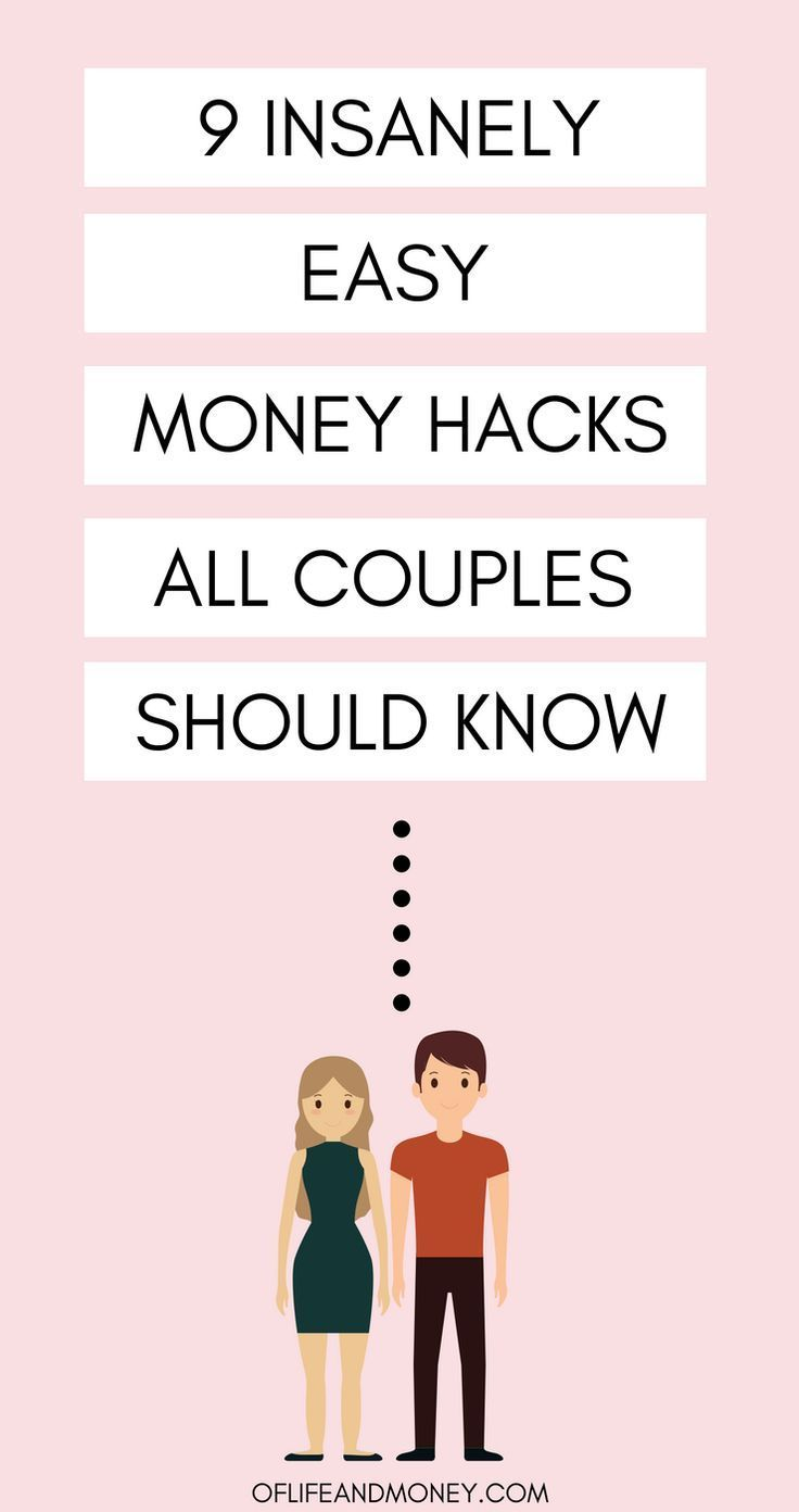 9 Insanely Easy Money Hacks All Couples Should Know About - Of Life & Money