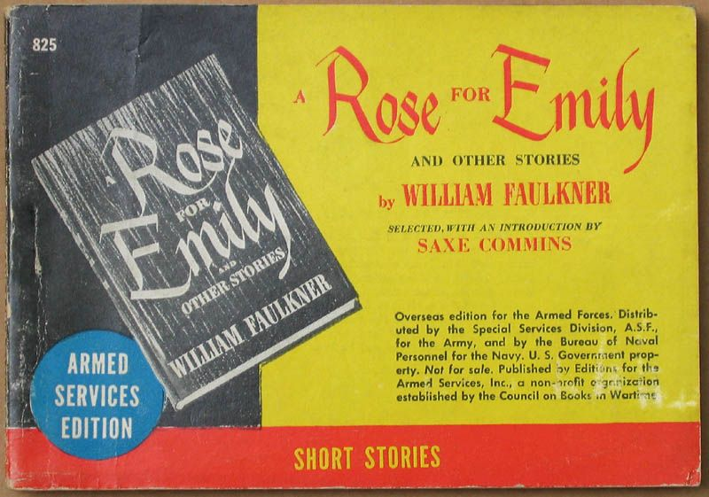 A Rose For Emily By William Faulkner Literary Analysi Essay On