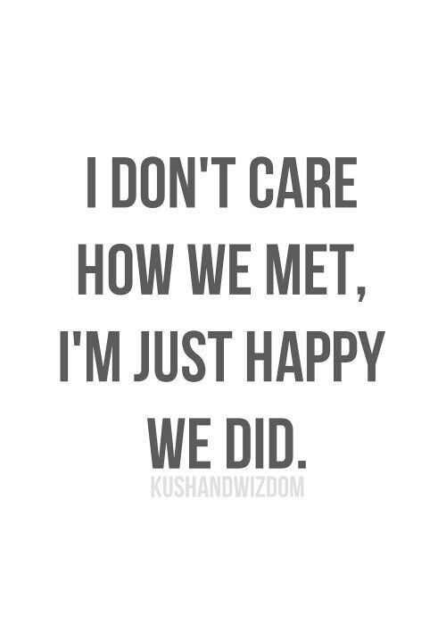 I\'m just happy we did. | Inspirational quotes pictures ...