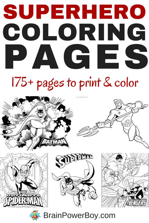 Do They Like To Color Have We Got A Great Roundup For You Click The Picture 175 Superhero Coloring Pages Including Batman Superman Spider Man