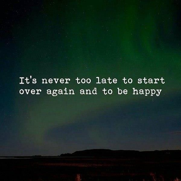 It's never too late to start over again and to be happy. #quote  #quoteoftheday #dailyquotes #lifequote #h… | Being happy again quotes, Over  it quotes, Life quotes