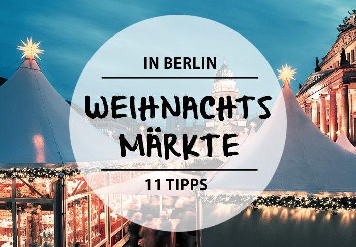 weihnachtsm rkte berlin berlin du bist so wunderbar berlin pinterest berlin. Black Bedroom Furniture Sets. Home Design Ideas