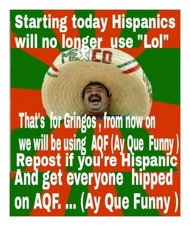 Aqf Ay Que Funny Funny Mexican Quotes Mexican Funny Memes Mexican Jokes