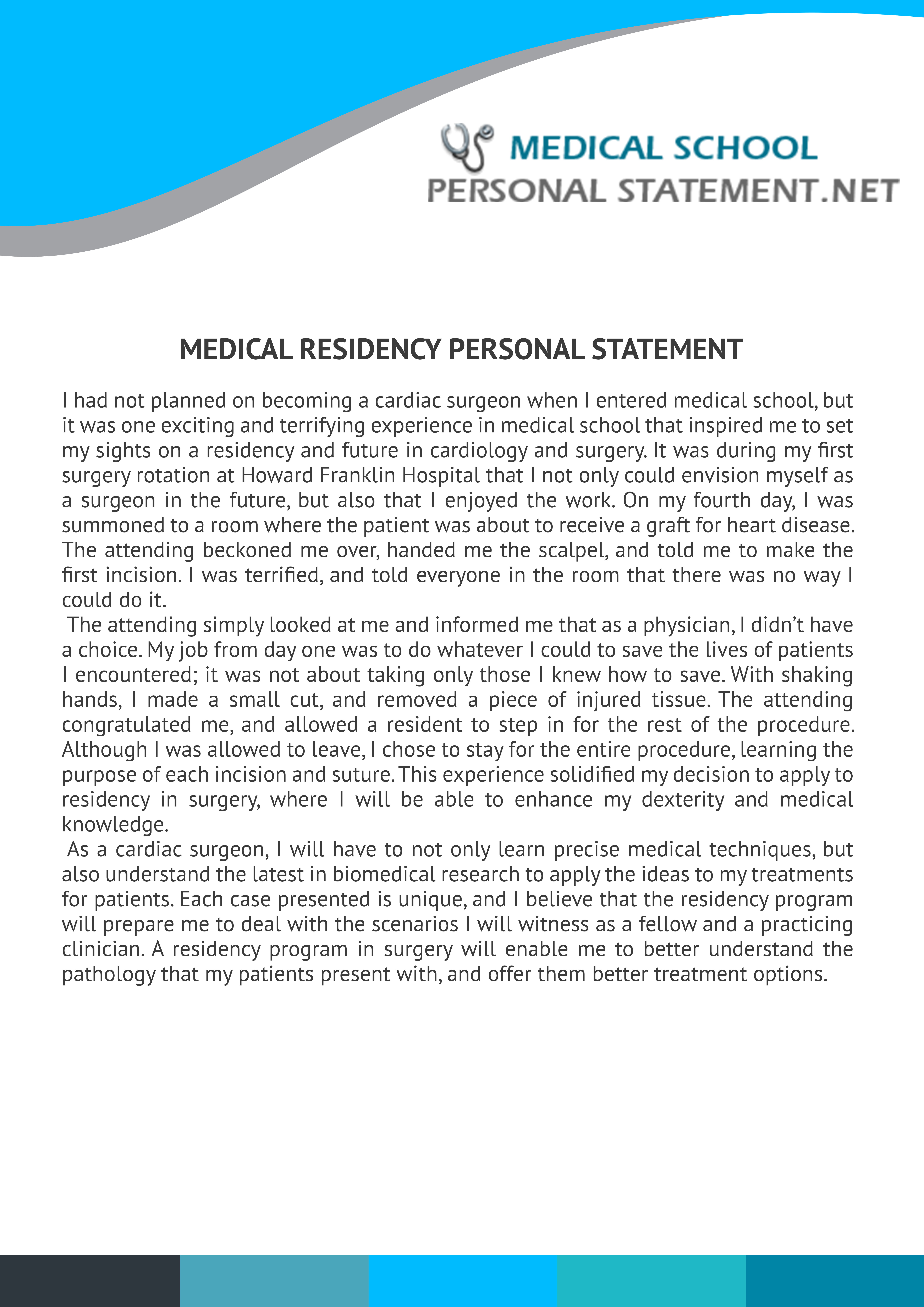 Check this medical residency personal statement sample and see