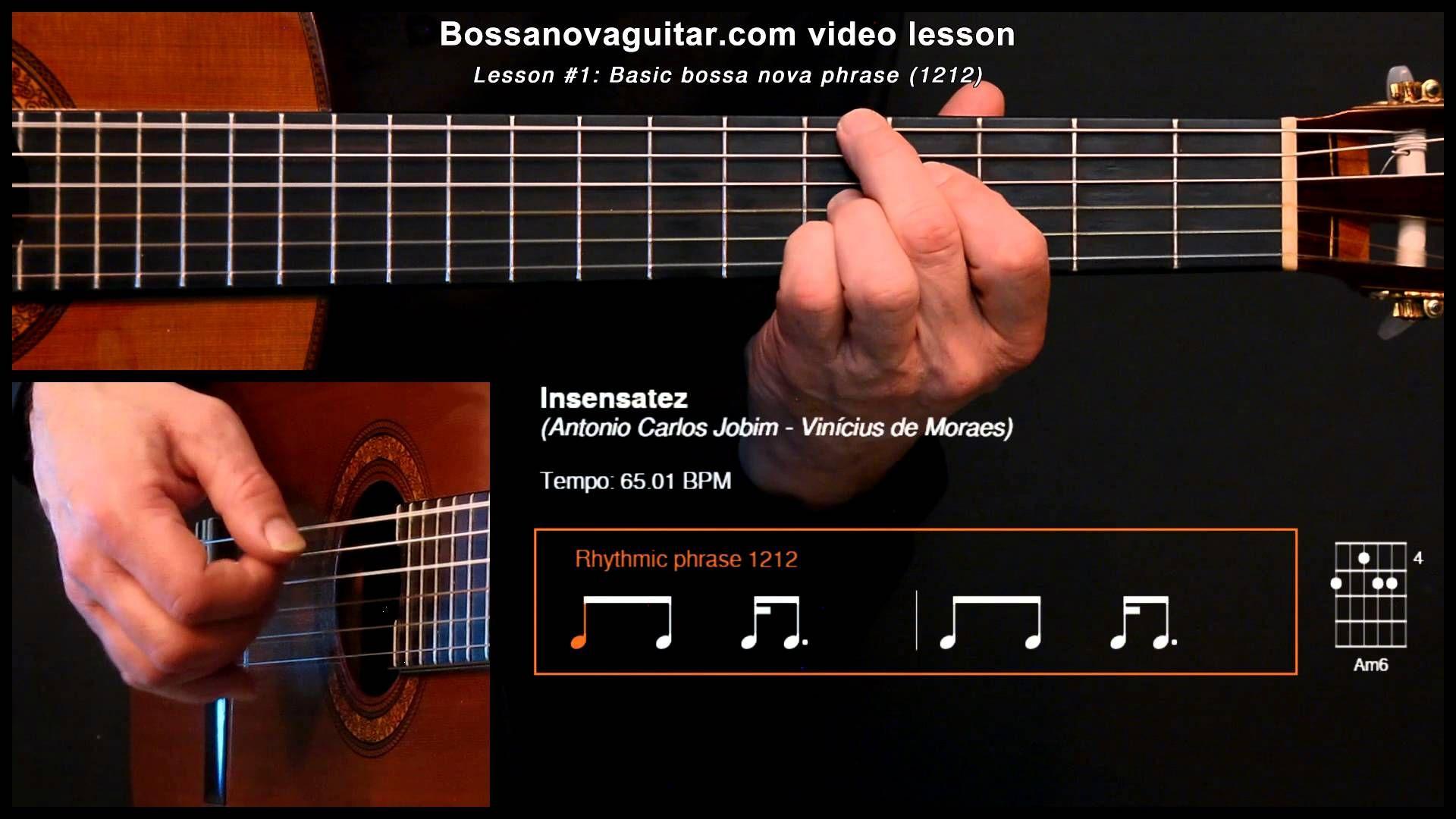 Bossa Nova Guitar Lesson #1: Basic Phrase (Insensatez)