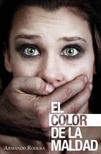 El color de la maldad (Spanish Edition)