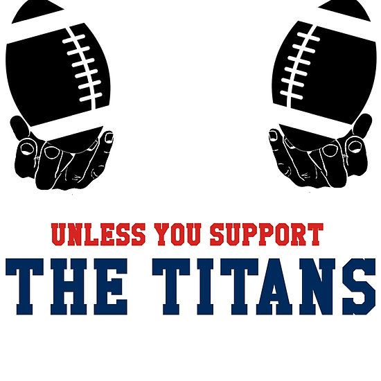 You Can't Play With These Unless You Support The Titans T Shirt and Hoodies