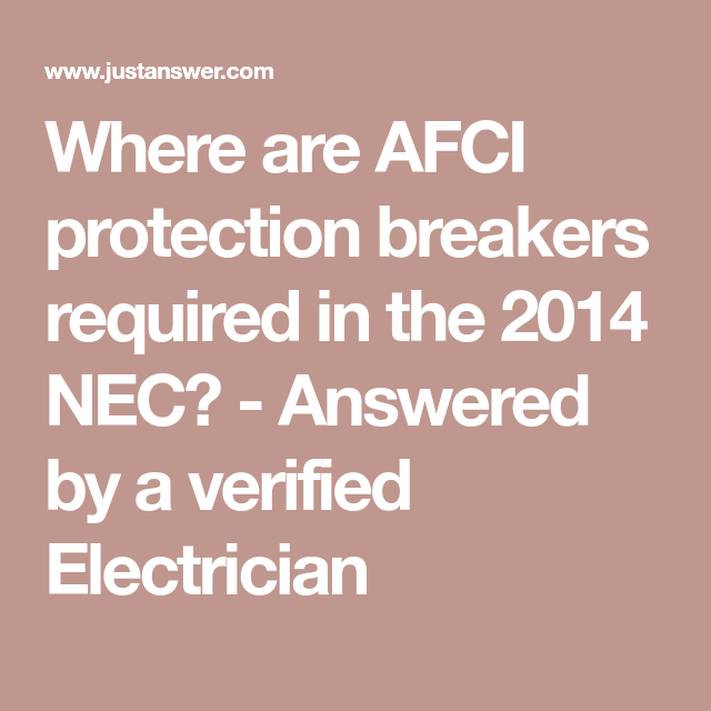 Where Are Afci Protection Breakers Required In The 2014