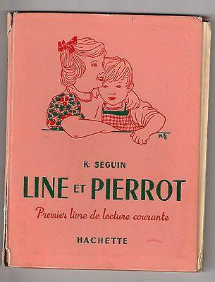 Manuel Scolaire Line Et Pierrot 1962 Livre De Lecture Livre Ecole Vintage