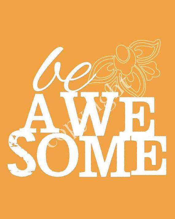 Be Awesome digital download art print by katievdesign on Etsy, $20.00
