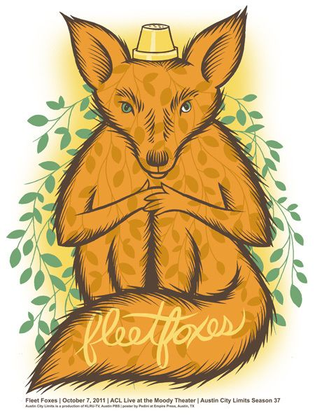 Fleet Foxes! A lovely poster for a lovely band with a lovely name :)