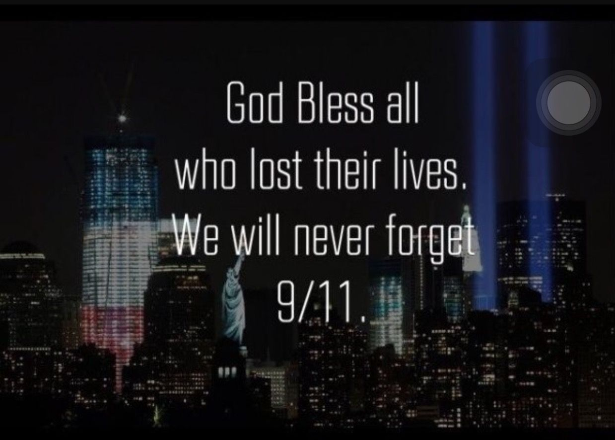 9 11 Never Forget Quotes Pinjodie Ching On Jojome  Pinterest
