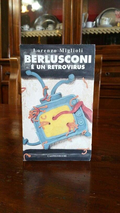 """Grazie, Bookle.org. Trovato per 5€ il raro """"Berlusconi è un retrovirus"""" di Lorenzo Miglioli (Castelvecchi, 1993)."""