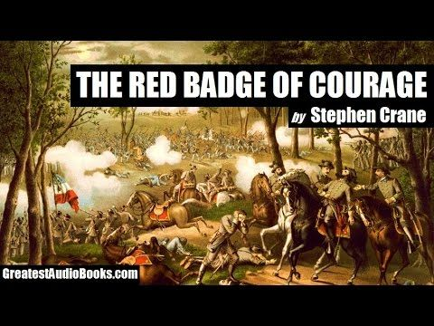 THE RED BADGE OF COURAGE by Stephen Crane - FULL AudioBook | Greatest Audio Books - YouTube