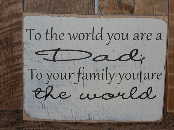 Solid Wood Fathers Day Sign Dads Birthday