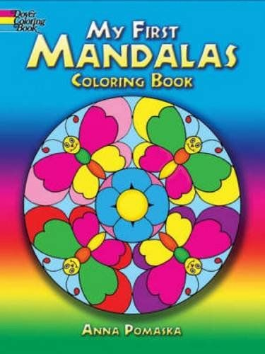 My First Mandalas Coloring Book Dover Books By Anna Pomaska