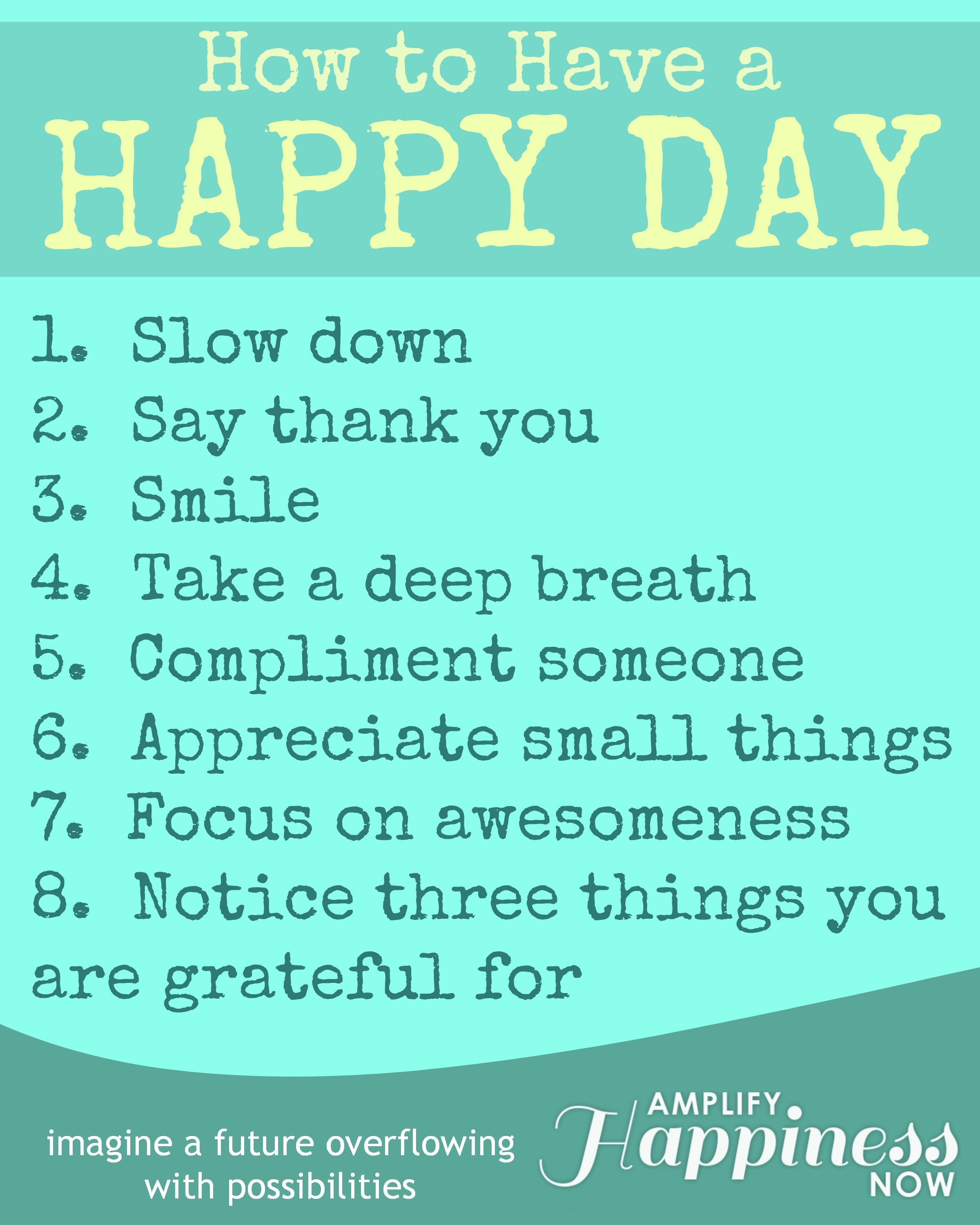 How to have a happy day... #wisdom #inspiration #happiness ...