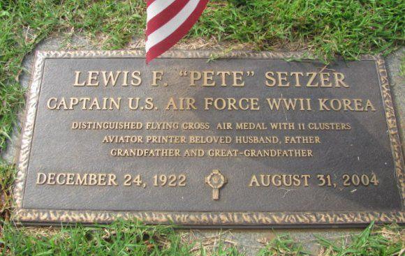 Capt Lewis F Pete Setzer