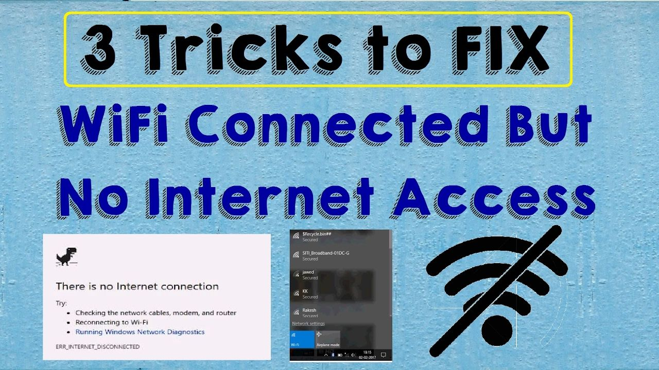 Solved Wifi Connected But No Internet Access Problem Windows 10 Wifi Co Wifi Connect Internet Connections Internet