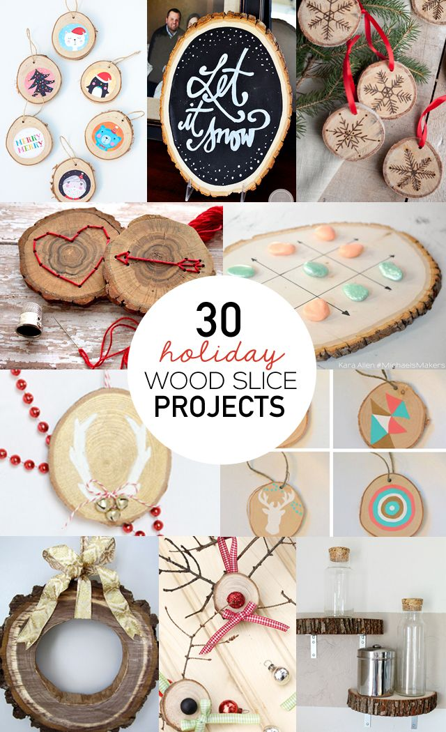 30 Wood Slice Projects for the Holidays