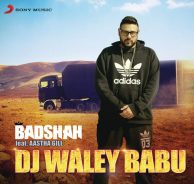 Dj Waley Babu is a Latest Single Track of Badshah Download Dj Waley