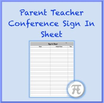 Parent Teacher Conference Sign In SheetA clean and simple sign in - student sign in sheet