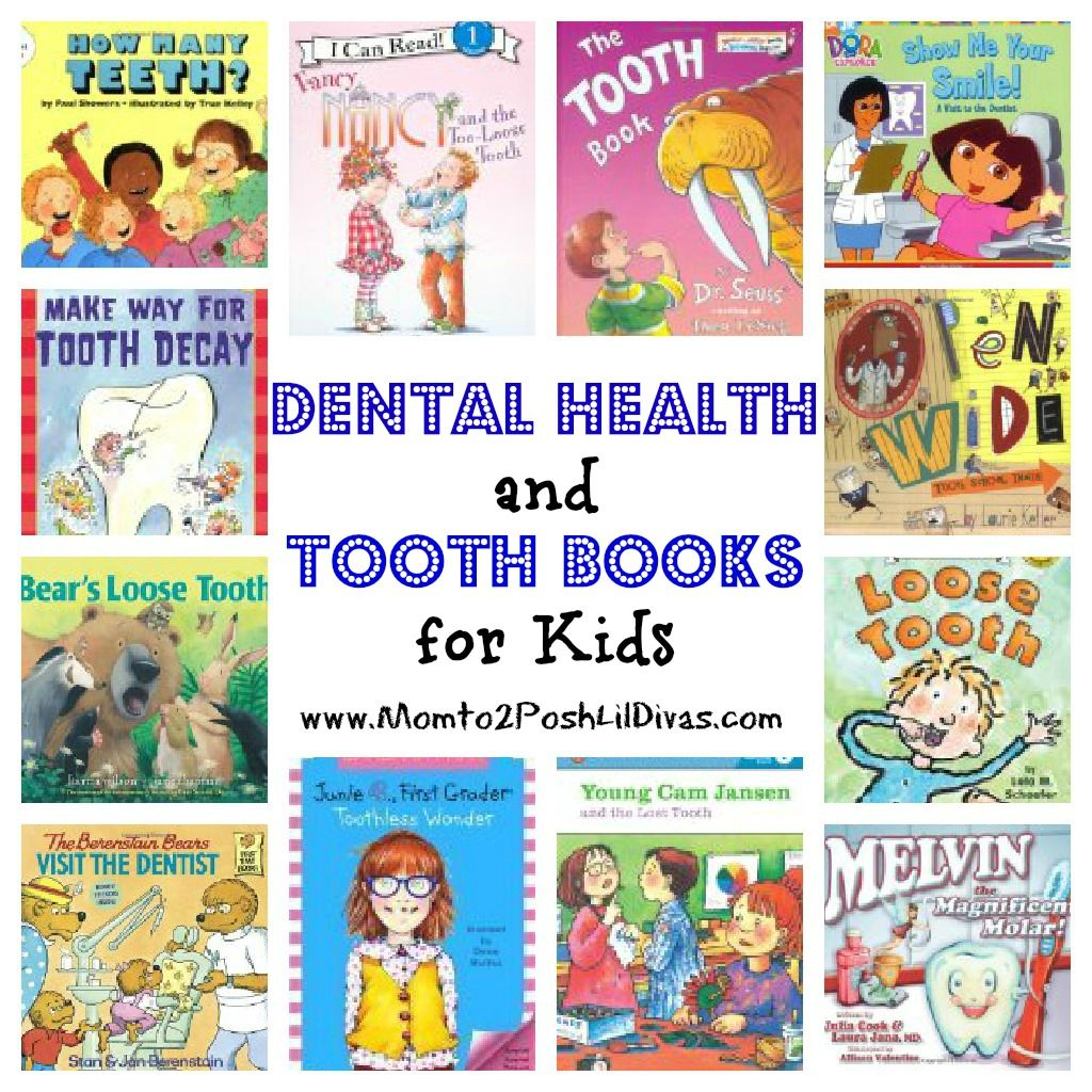12 Dental Health and Tooth Books for Kids Dental health