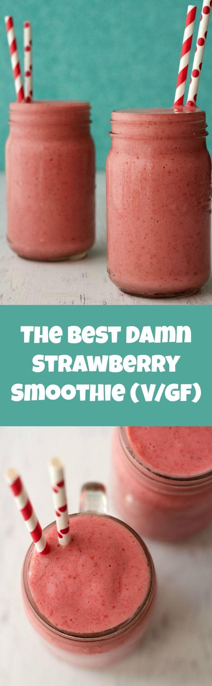 The Best Damn Strawberry Smoothie #vegan #lovingitvegan