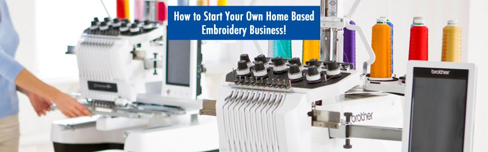 May 2 3 2014 How To Start Your Own Home Embroidery Business Michelle Gillmartin Of Brother Int L An Expert Embroidery Creating A Business Plan Business