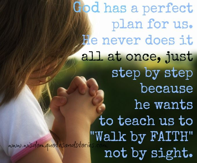 God Has A Perfect Plan For Us Wisdom Quotes Stories Positive