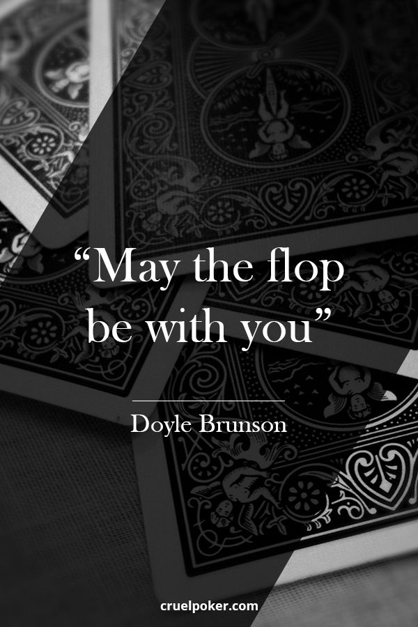 DOYLE  BRUNSON ART PHOTO PRINT POSTER GIFT POKER QUOTE