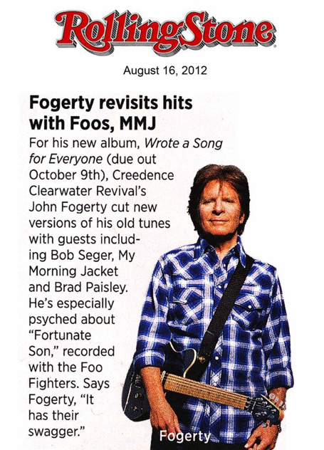 John Fogerty.     I am a big fan of John as a soloist and of CCR.