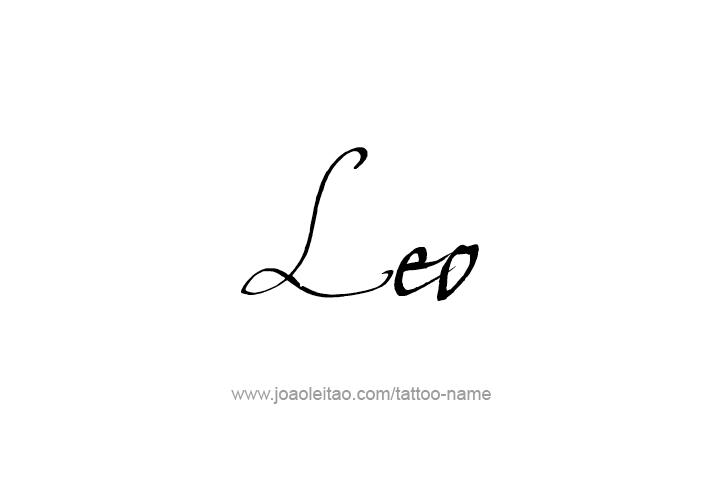 Leo Name Tattoo Designs In 2020 Name Tattoos Name Tattoo Designs Leo Tattoo Designs