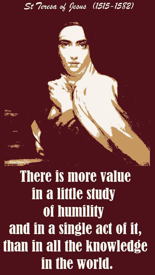 St Teresa Of Avila On Humility Humility Saint Teresa Blessed Quotes