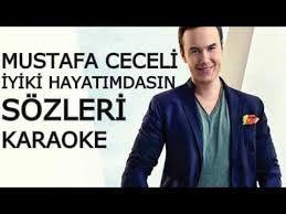 Mustafa Ceceli Iyi Ki Heyatimdasin Sarkilar Karaoke Muzik