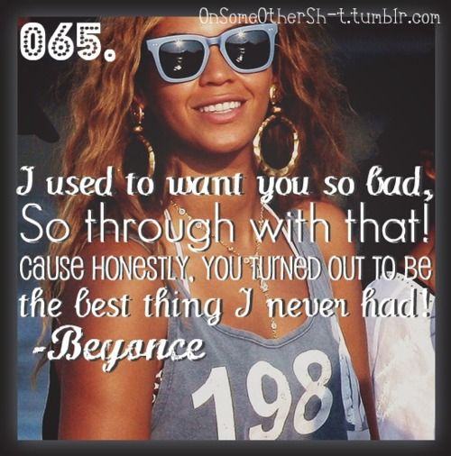 Beyonce Best Thing I Never Had Lyrics With Images Beyonce