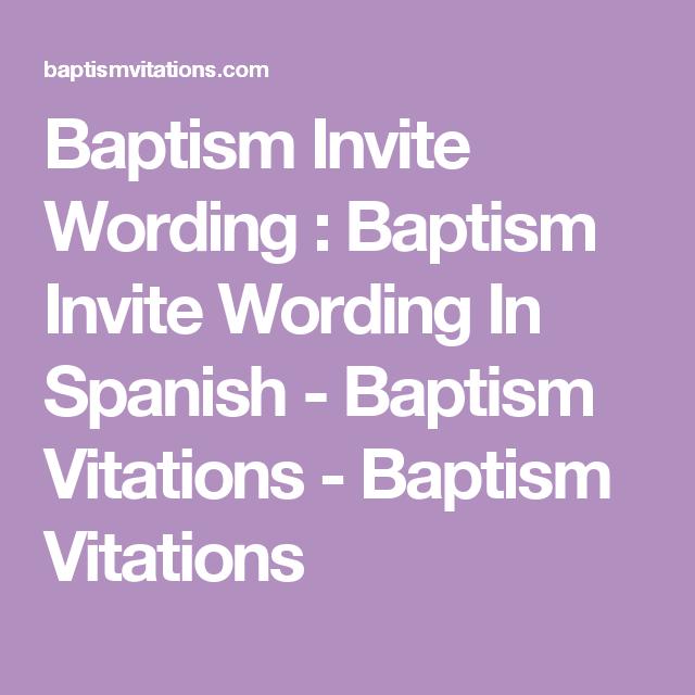 baptism invite wording baptism invite wording in spanish baptism