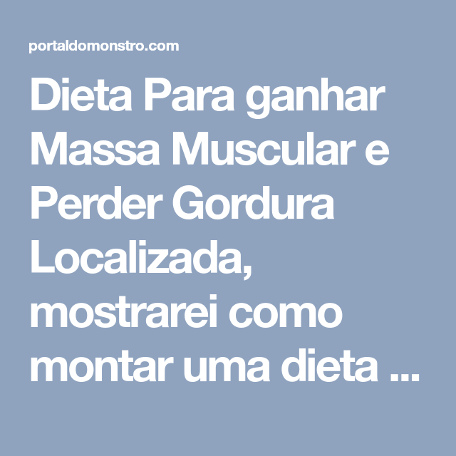 Dieta para perder barriga e ganhar massa muscular