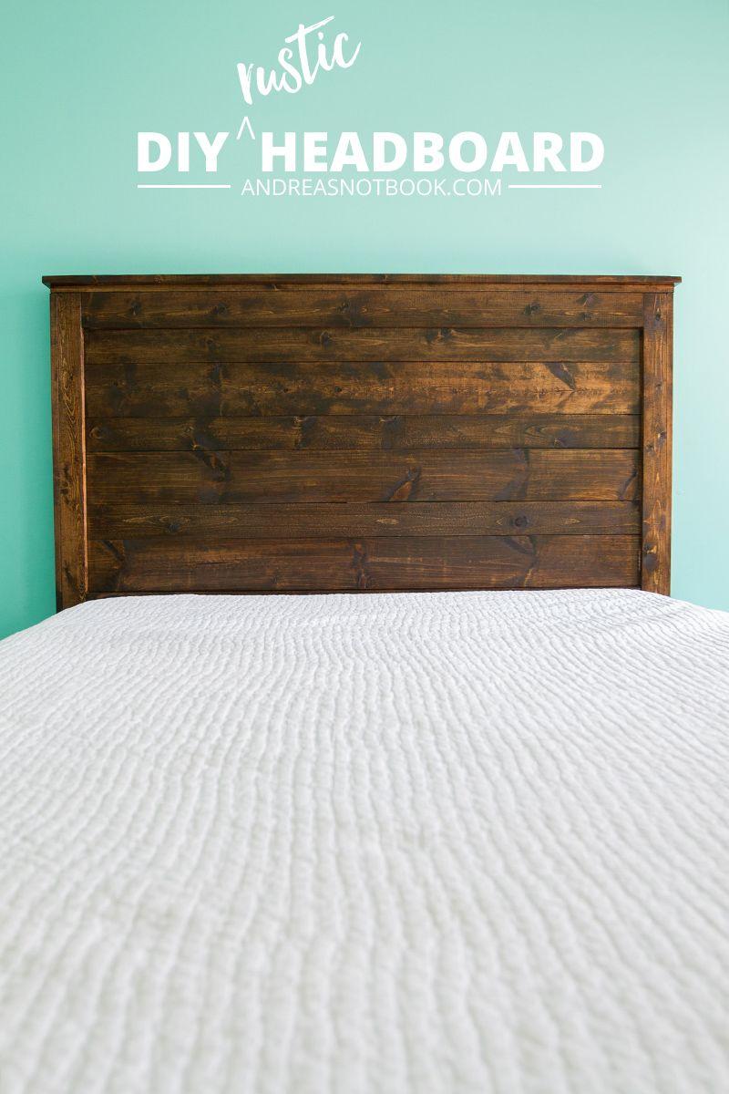 Master bedroom headboard ideas  Make your own DIY rustic headboard  AndreasNotebook  DIY