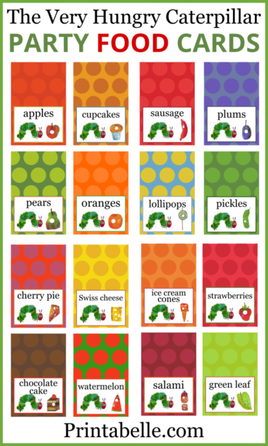 Very hungry caterpillar party guide free party printables at the very hungry caterpillar food cards free party printables at printabelle bookmarktalkfo Image collections