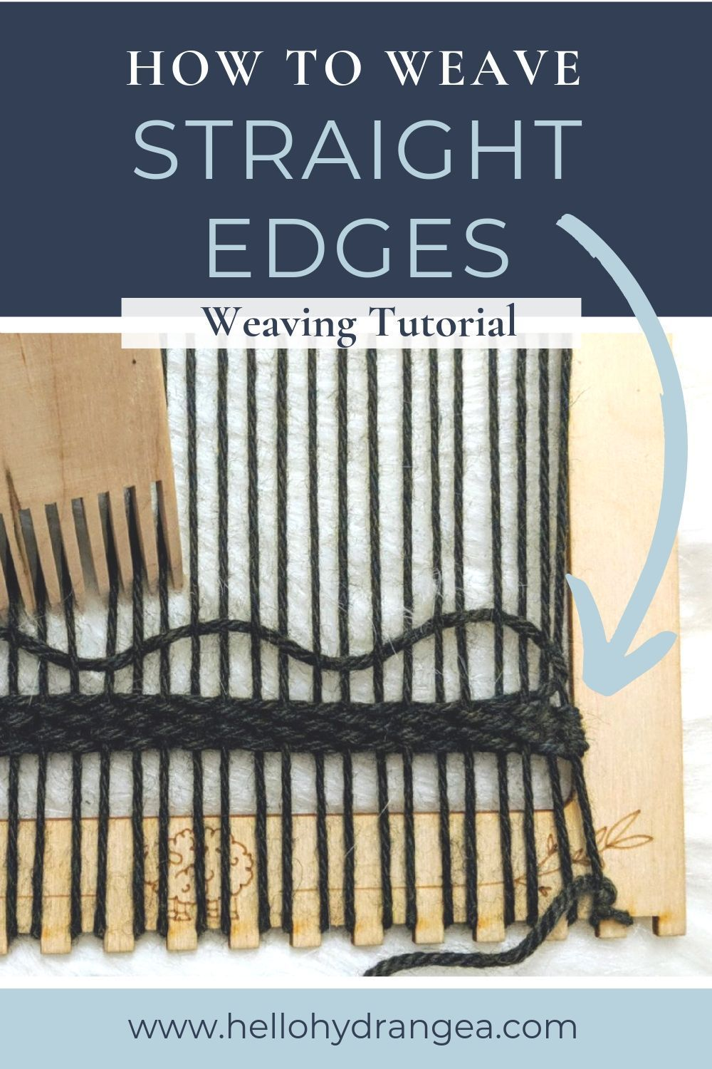 Weaving How To: Keep Your Sides Straight — Hello Hydrangea