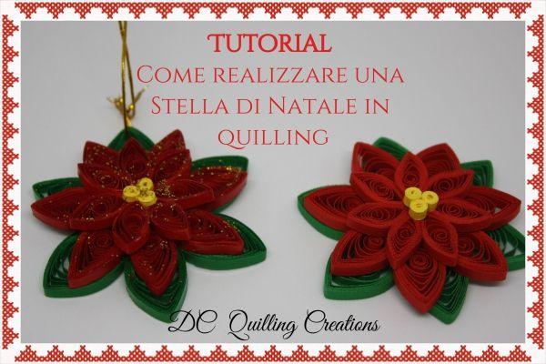 Come Costruire Una Stella Di Natale.Tutorial Stella Di Natale In Quilling Natale Quilling E Natal