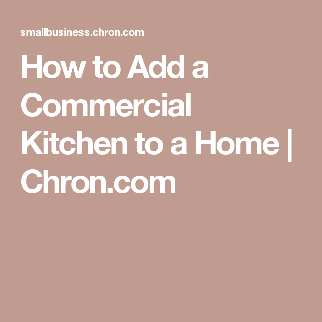 Janitorial Cover Letter How To Add A Commercial Kitchen To A Home  Commercial Kitchen