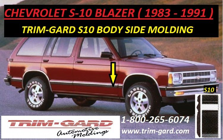 1983 1984 1985 1986 1987 1988 1989 1990 1991 Chevrolet S10 Blazer Body Side Molding Trim Gard Manufacturers The C Moldings And Trim Chevrolet S 10 Chevy S10