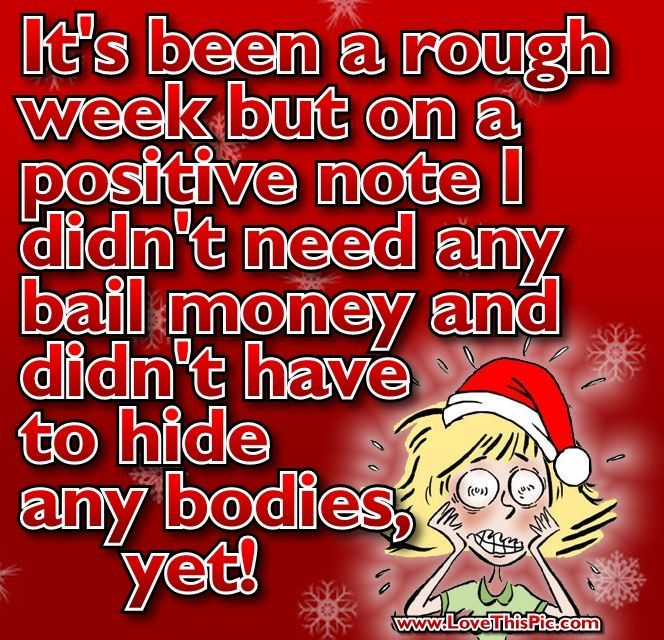 It S Been A Rough Week Quotes Quote Jokes Funny Quotes Christmas Christmas Humor Christmas Jokes Christmas Shopping Jokes Quotes Funny Quotes Christmas Humor